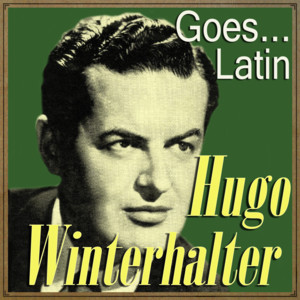 Hugo Winterhalter Goes… Latin album