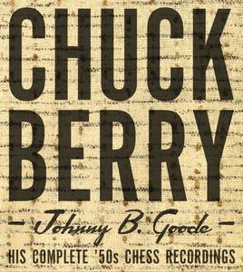 Johnny B. Goode: His Complete '50s Chess Recordings album
