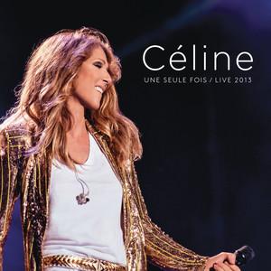 Céline... Une seule fois (Live 2013) album