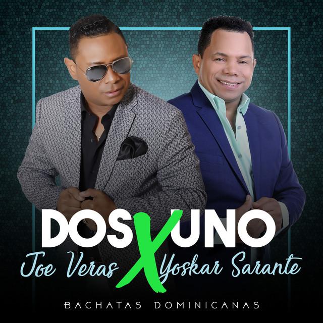 Bachata 2x1 Joe Veras X Yoskar Sarante