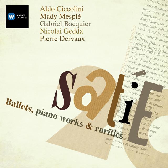 Satie: Parade; Relache; Mercure - Poses plastiques en trois tableaux; Messe des pauvres etc Albumcover