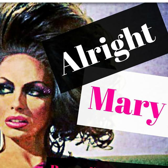 Alright Mary: All Things RuPaul's Drag Race on Spotify