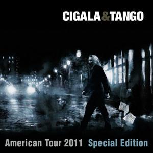 Cigala & Tango (American Tour 2011 Special Edition) album