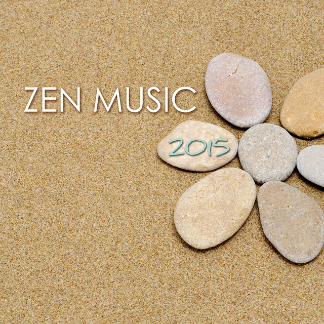 Zen Music 2015 - Music for Zen Meditation with Relaxing Sounds of Nature Albumcover