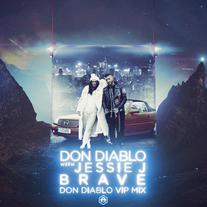 Brave (Don Diablo VIP Mix) Albümü
