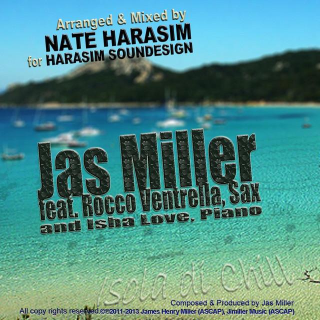 Isola Di Chill (feat  Isha Love & Rocco Ventrella) by Jas Miller on