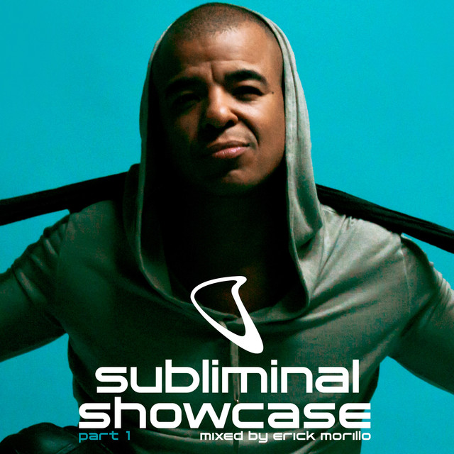 Subliminal Showcase 2018, Pt. 1 (Mixed by Erick Morillo)