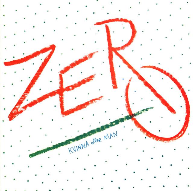 Robert Broberg/Zero (Kvinna eller Man)