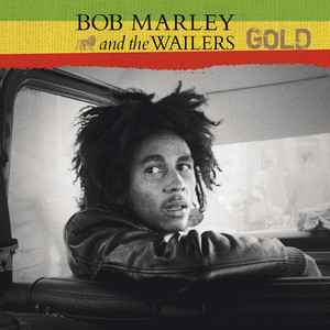 Gold - Bob Marley