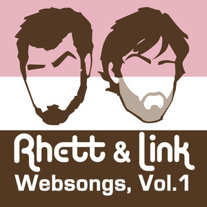 Websongs, Vol. 1 - Rhett And Link