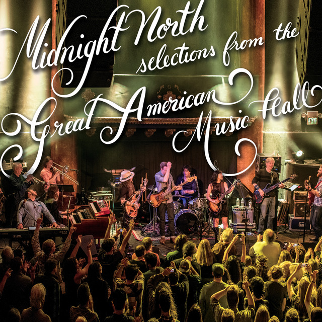 Album cover for Selections From The Great American Music Hall (Live) by Midnight North