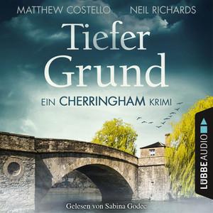 Tiefer Grund - Ein Cherringham-Krimi Audiobook