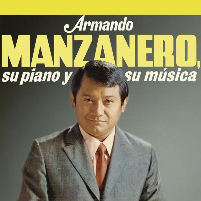 Armando Manzanero, Su Piano y Su Música