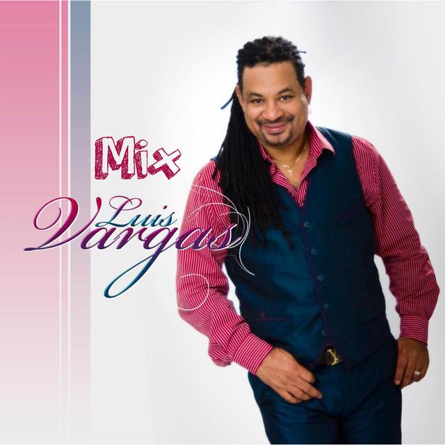 Mix Luis Vargas