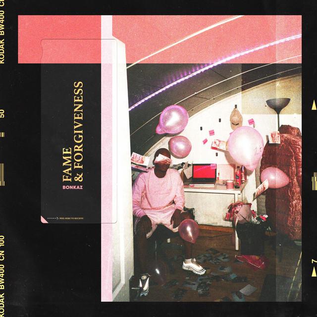 Album cover for Fame & Forgiveness by Bonkaz