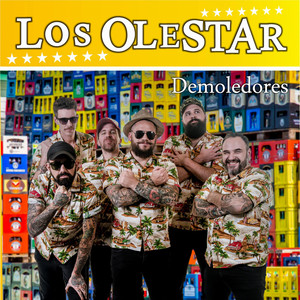 Demoledores - Los Olestar