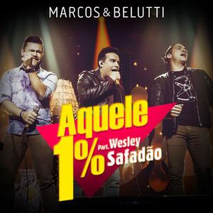 Aquele 1% - Single - Marcos E Belutti