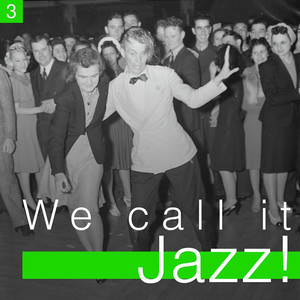 We Call It Jazz!, Vol. 3 album