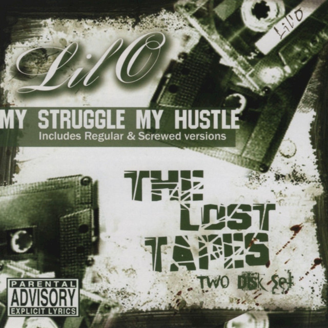 My Struggle My Hustle the Lost Tapes