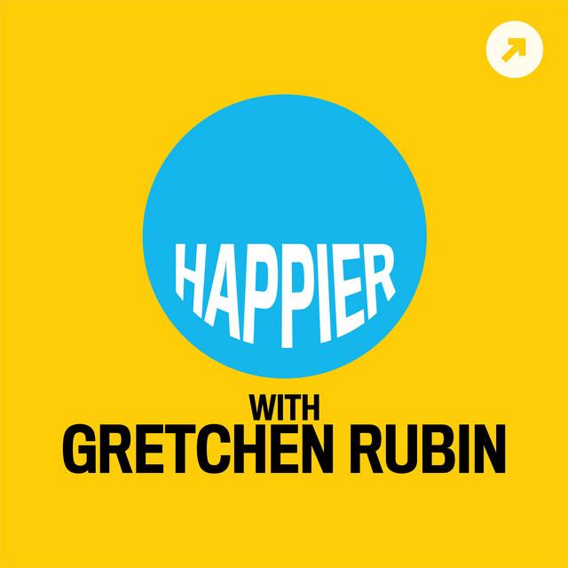 Happier with Gretchen Rubin - Gretchen Rubin / The Onward Project