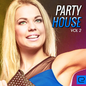 Party House, Vol. 2 Albumcover