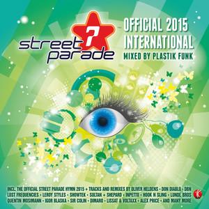 Street Parade 2015 International (Mixed by Plastik Funk)