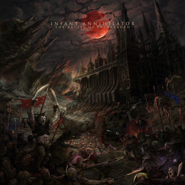 Album cover for The Battle of Yaldabaoth by Infant Annihilator
