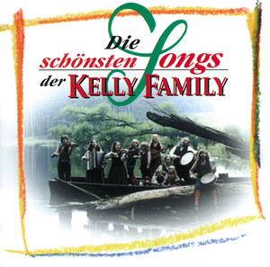 Die schönsten Songs der Kelly Family album