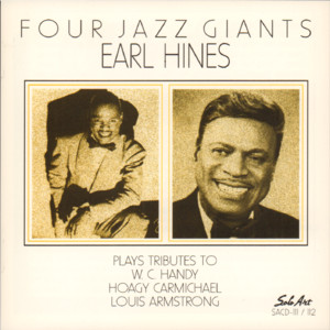 Four Jazz Giants: Earl Hines Plays Tributes to W.C. Handy, Hoagy Carmichael, Louis Armstrong album
