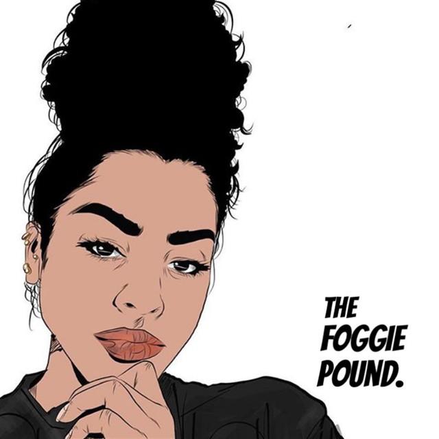 The Foggie Pound