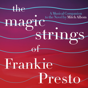 The Magic Strings of Frankie Presto: A Musical Companion album