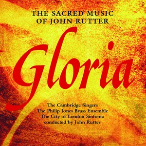 Gloria - The Sacred Music Of John Rutter Albumcover