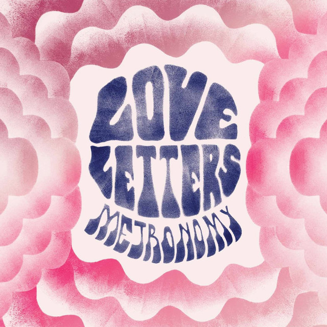 love letters by metronomy on spotify
