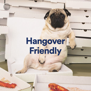 Hangover Friendly