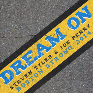 Dream On (Boston Strong 2014)