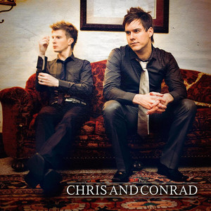 Chris And Conrad - Chris And Conrad