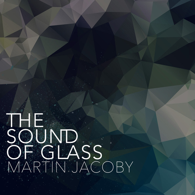 The Sound of Glass Albumcover