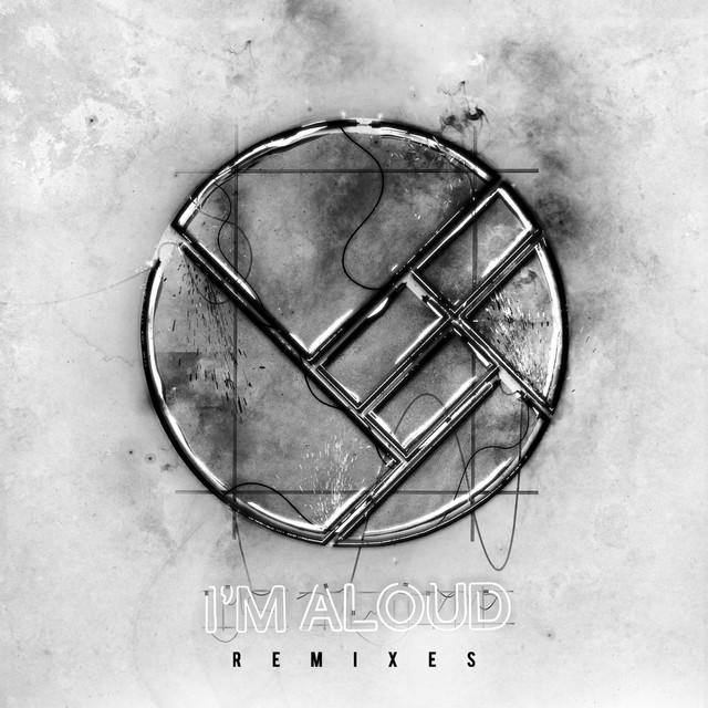 I'm Aloud (Remixes)