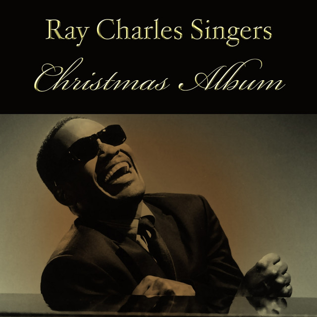 Ray Charles Christmas.Christmas Album By The Ray Charles Singers On Spotify