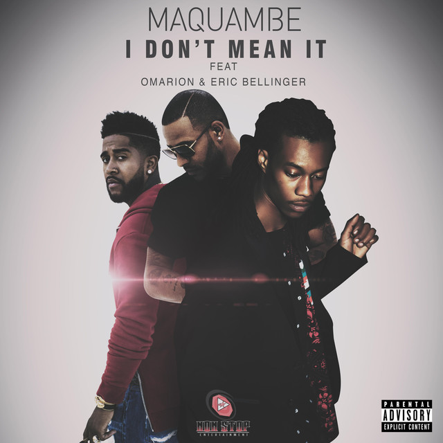 I Don't Mean It (feat  Omarion & Eric Bellinger) - Single by