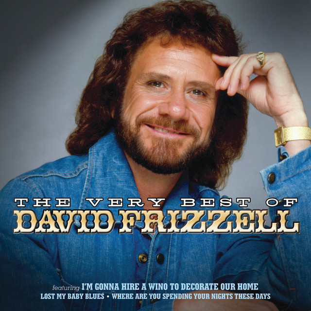 The Very Best Of David Frizzell By David Frizzell On Spotify