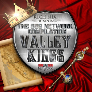 Rich Nix Presents : The 559 Network Compilation - Valley Kings album