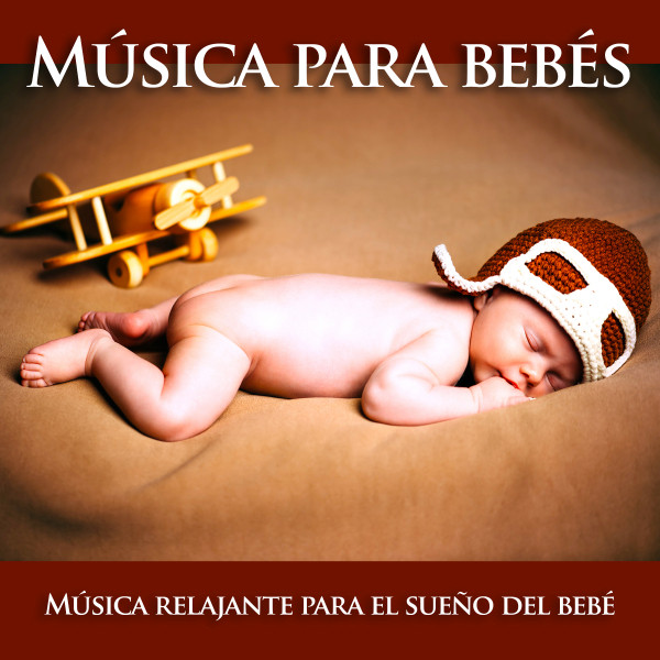 Música para bebés: Música relajante para el sueño del bebé