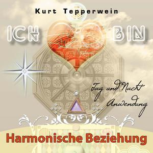 ICH BIN: Harmonische Beziehung (Tag und Nacht Anwendung) Audiobook
