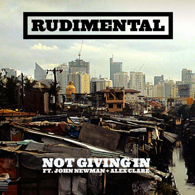 Not Giving In (feat. John Newman & Alex Clare)