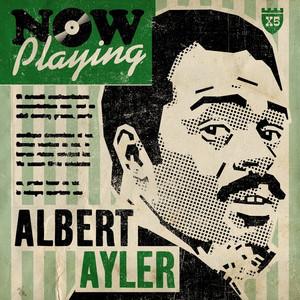 Now Playing Albert Ayler album