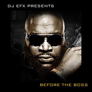 DJ EFX Presents: Before the Boss album