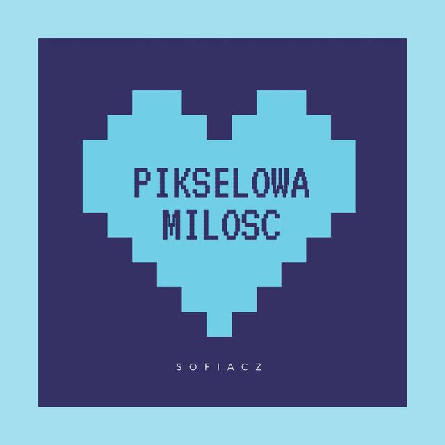 Pikselowa Milosc