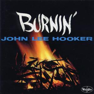 Burnin' - John Lee Hooker