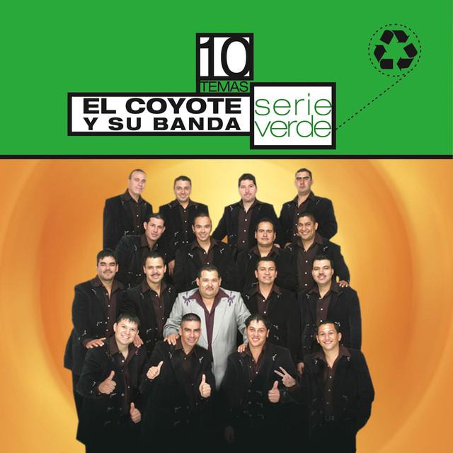 Serie Verde- El Coyote Y Su Banda Tierra Santa